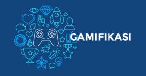 Apa itu gamifikasi, gamifikasi adalah elemen game dalam non game. Menerapkan gamifikasi untuk mengubah pekerjaan jadi permainan