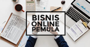 10 Cara memulasi bisnis online untuk pemula, bagaimana memulai bisnis online untuk pemula, bisnis online pemula