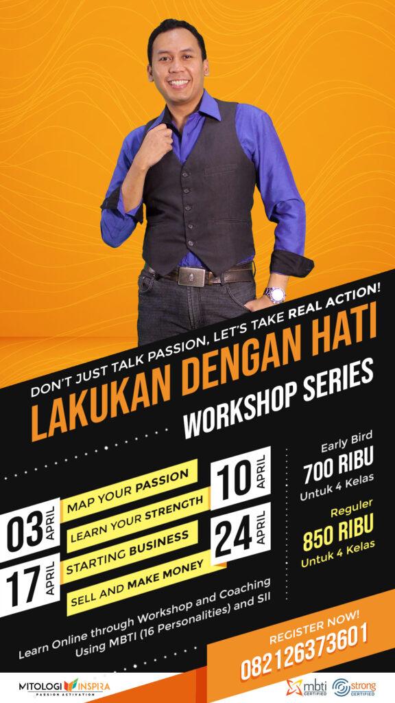 Lakukan Dengan Hati Workshop Series